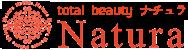 高松市のエステサロンへ通うなら Natura (ナチュラ)へ - 高松市のエステサロンへ通うなら  Natura (ナチュラ)へ なぜなら…..